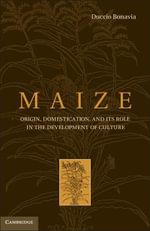 Maize - Duccio Bonavia