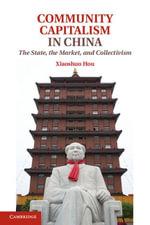 Community Capitalism in China - Xiaoshuo Hou