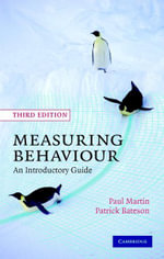 Measuring Behaviour : An Introductory Guide - Paul Martin