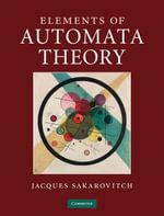 Elements of Automata Theory - Jacques Sakarovitch