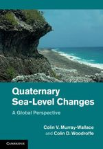 Quaternary Sea-Level Changes : A Global Perspective - Colin V. Murray-Wallace