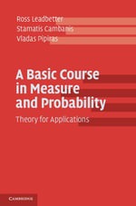 A Basic Course in Measure and Probability - Ross Leadbetter