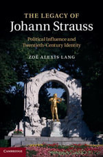 The Legacy of Johann Strauss - Zoe Alexis Lang