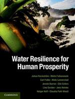Water Resilience for Human Prosperity - Johan Rockstrom