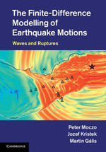 The Finite-Difference Modelling of Earthquake Motions - Peter Moczo