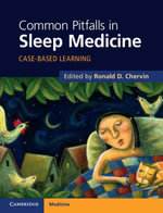 Common Pitfalls in Sleep Medicine : Case-Based Learning