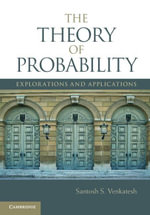 The Theory of Probability - Santosh S. Venkatesh