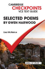 Checkpoints VCE Text Guides : Selected Poems by Gwen Harwood - Lisa McNiece