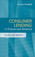 Consumer Lending in France and America - Gunnar Trumbull