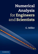 Numerical Analysis for Engineers and Scientists - G. Miller