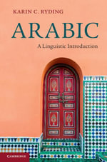 Arabic : A Linguistic Introduction - Karin C. Ryding