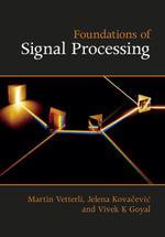 Foundations of Signal Processing - Martin Vetterli