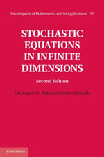 Stochastic Equations in Infinite Dimensions - Giuseppe Da Prato