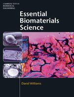 Essential Biomaterials Science - David Williams