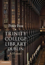 Trinity College Library Dublin - Peter Fox