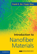 Introduction to Nanofiber Materials - Frank K. Ko