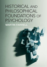 Historical and Philosophical Foundations of Psychology - Martin Farrell