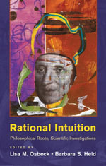 Rational Intuition : Philosophical Roots, Scientific Investigations