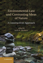 Environmental Law and Contrasting Ideas of Nature : A Constructivist Approach