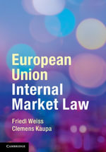 European Union Internal Market Law - Friedl Weiss
