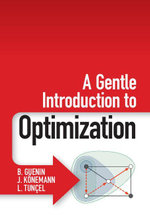 A Gentle Introduction to Optimization - B. Guenin