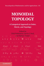 Monoidal Topology : A Categorical Approach to Order, Metric, and Topology