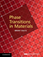 Phase Transitions in Materials - Brent Fultz