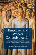 Employer and Worker Collective Action - Andrew G. Lawrence