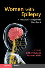Women with Epilepsy : A Practical Management Handbook