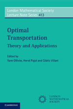 Optimal Transportation : Theory and Applications - Cedric Villani