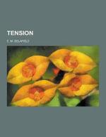 Tension - E M Delafield