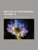 Minutes of Proceedings Volume 72 - Institution Of Civil Engineers