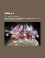 Brinka; An American Countess - Mary Clare Wilson Spenser