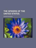The Spiders of the United States. - Edward Burgess