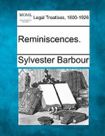 Reminiscences. - Sylvester Barbour