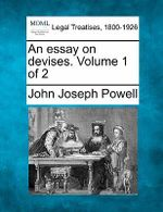 An Essay on Devises. Volume 1 of 2 - John Joseph Powell