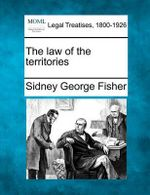 The Law of the Territories - Sidney George Fisher
