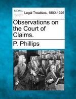 Observations on the Court of Claims. - P Phillips