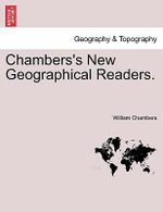 Chambers's New Geographical Readers. - William Chambers