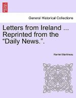 Letters from Ireland ... Reprinted from the
