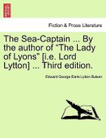 The Sea-Captain ... by the Author of