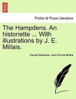 The Hampdens. an Historiette ... with Illustrations by J. E. Millais. - Harriet Martineau