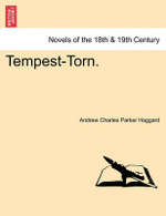Tempest-Torn. - Andrew Charles Parker Haggard