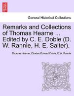 Remarks and Collections of Thomas Hearne ... Edited by C. E. Doble (D. W. Rannie, H. E. Salter. - Thomas Hearne