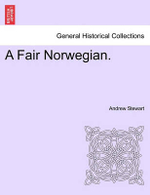 A Fair Norwegian. - Andrew Stewart