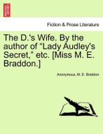 The D.'s Wife. by the Author of