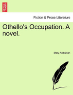 Othello's Occupation. a Novel. - Mary Anderson