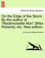 On the Edge of the Storm. by the Author of