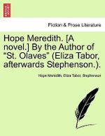 Hope Meredith. [A Novel.] by the Author of