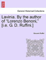 Lavinia. by the Author of 